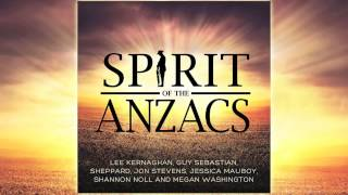 Lee Kernaghan - Spirit of the Anzacs (Official Audio)