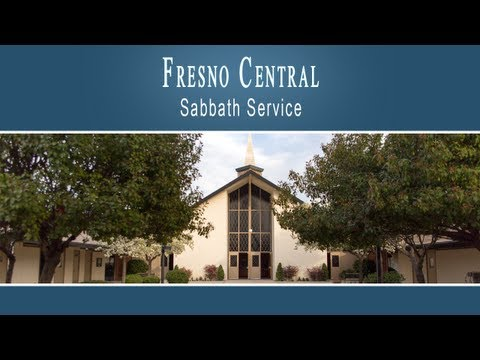 Fresno Central Service: We Vow to Serve Him Fresno Adventist Academy