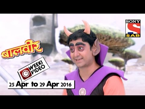 WeekiVideos | Baalveer | 25 April to 29 April 2016 thumbnail