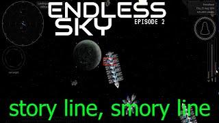 Endless Sky | Episode 2 - Story line, Smory line