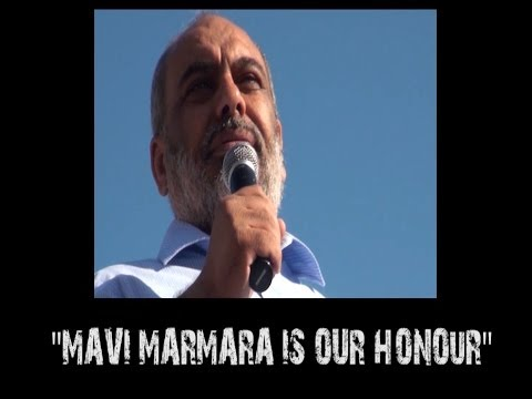 IHH's Bulent Yildirim's Speech on - Israel - Mavi Marmara - Syria -