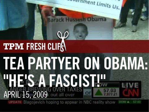 "Tea Partyer on Obama: ""He s a Fascist!"""