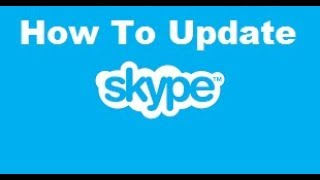 How To Update Skype