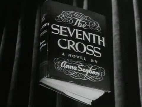 The Seventh Cross (trailer) - Anna Seghers - Fred Zinnemann - Spencer Tracy