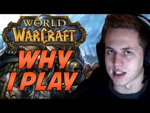 Why I Play World of Warcraft by Cartoonz