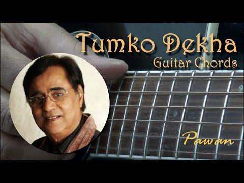 Tumko Dekha - Jagjit Singh - Guitar Chords Lesson by Pawan