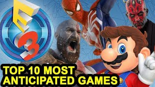 e3 2017   top 10 most anticipated games   electric playground