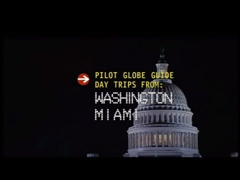 Pilot Globe Guides - Day Trips From: Washington and Miami with Justine Shapiro & Megan McCormick