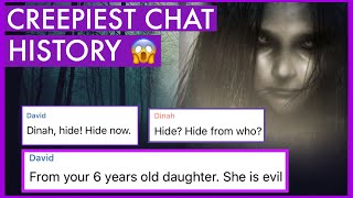 The Scariest Chat History Ever!