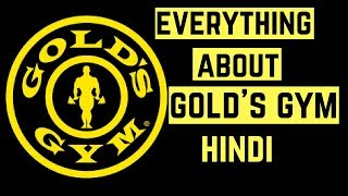 GOLD'S GYM | Everything You Need to know | HINDI.