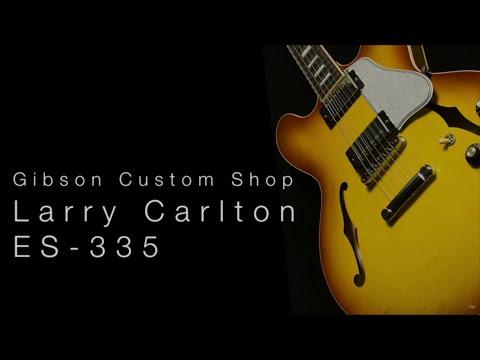 Gibson Custom Shop Larry Carlton ES-335• Wildwood Guitars Overview