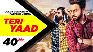 TERI YAAD Official Video  GOLDY DESI CREW Feat PAR