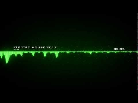 ~Electro House 2012~ By K-391