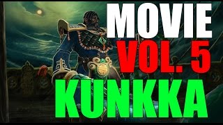 Kunkka - Movie - Vol. 5