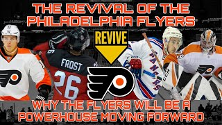 The Revival Of The Philadelphia Flyers