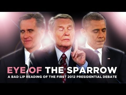 eye Of The Sparrow — A Bad Lip Reading Of The First 2012 Presidential Debate video