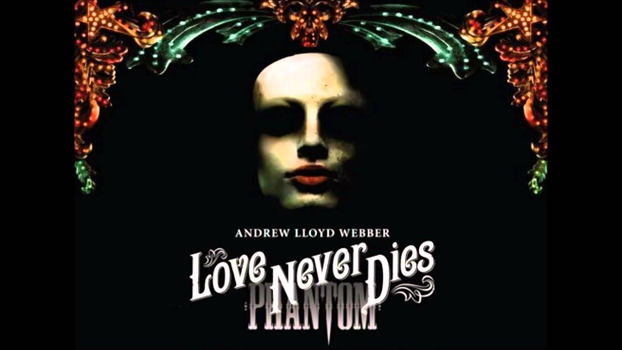 Love Never Dies Phantom Wallpaper Love Never Dies 19 The