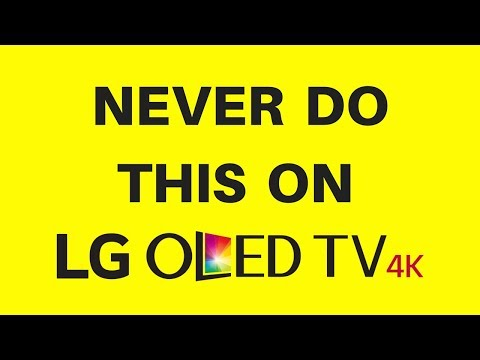 Never do this on lg oled tv