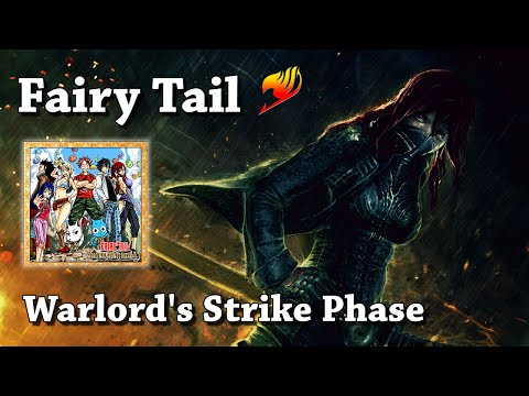 Warlord's Strike Phase - Fairy Tail, Original Soundtrack Vol. 3 (HQ)
