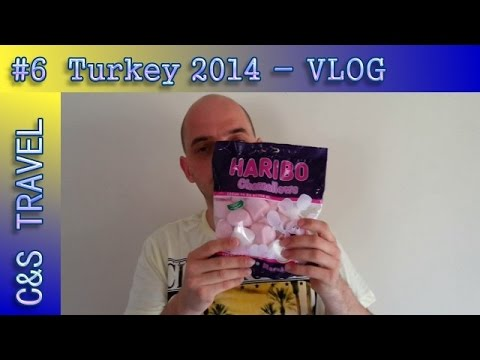 C&S VLOG TRAVEL #6: Turkey 2014 - Haribo