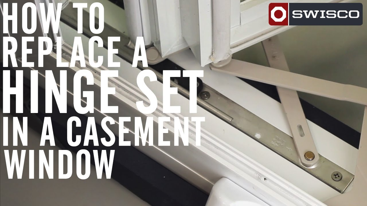 How To Replace A Hinge Set In A Casement Window 1080p