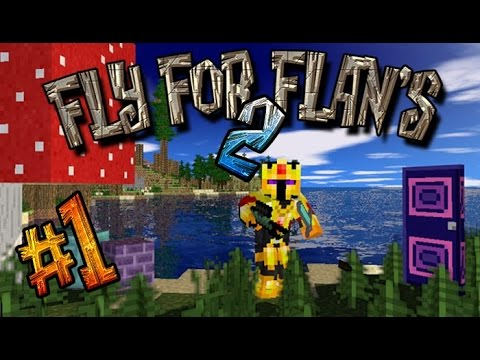 FR Fly for Flans S2 EP01 Im back Minecraft 1.7.2