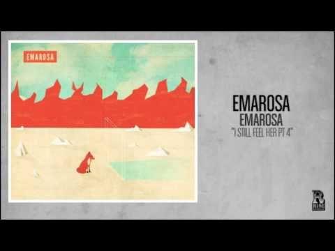 Emarosa - I Still Feel Her Part 4