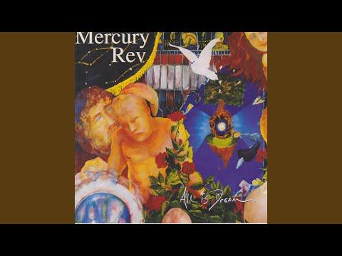 Mercury Rev - A Drop In Time