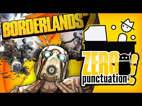 BORDERLANDS 2 (Zero Punctuation)