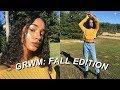 GRWM   Fall Edition 2017