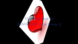 The Very Best Of BENHEART Love Songs