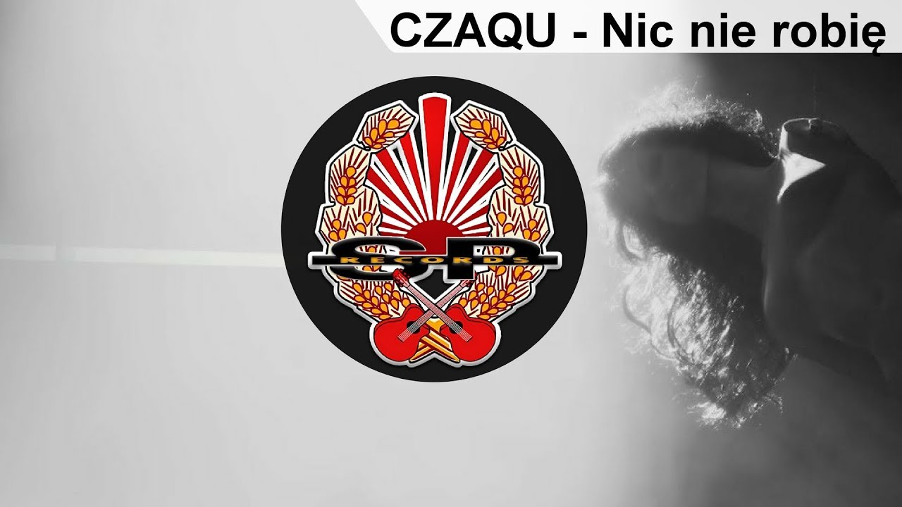 CZAQU - Nic nie robię [OFFICIAL VIDEO]