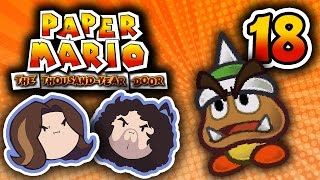 Paper Mario TTYD: Paper Thin Pals - PART 18 - Game Grumps