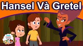 HANSEL VÀ GRETEL - Truyện cổ tích việt nam | Chuyen co tich | Phim Hoạt Hình Hay Nhất 2019