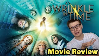 A Wrinkle In Time - Movie Review