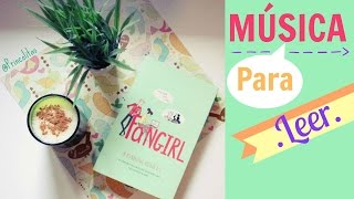 Música para leer  | Music for reading.