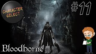 Bloodborne Part 11 - A Beast Starved of Blood - CharacterSelect