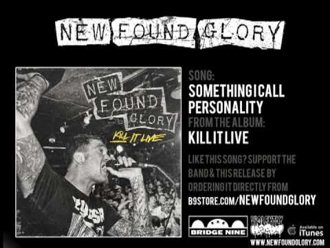 New Found Glory - Something I Call Personality