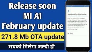 MI A1 February update release soon in India | MI A1 update nahi aaya hai