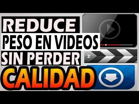 Reducir el peso a tus videos en un 90%    Sin perder calidad   HD   Comprobado   2014