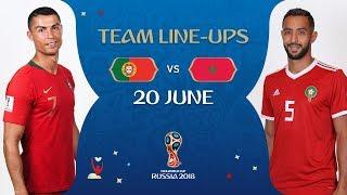 LINEUPS – Portugal v Morocco - MATCH 19 @ 2018 FIFA World Cup™