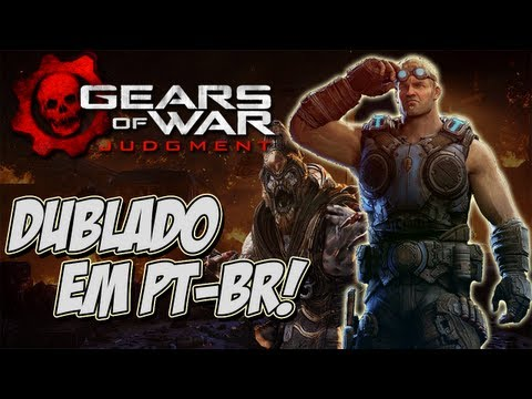 Dia de Jogo Novo - Gears of War: Judgment / Totalmente DUBLADO!! \o/