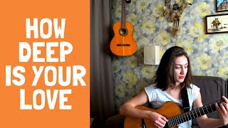 How deep is your love COVER by Lina