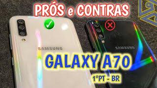 SAMSUNG Galaxy A70 | Prós e Contras