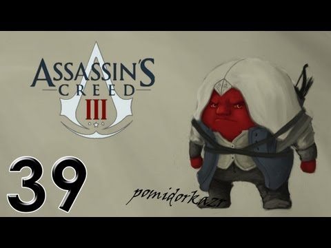  Assassin's Creed III - #39 [  ]