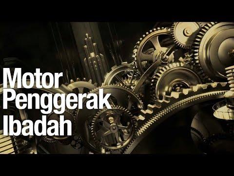 Motor Penggerak Ibadah - Ustadz Abdullah Zaen, MA