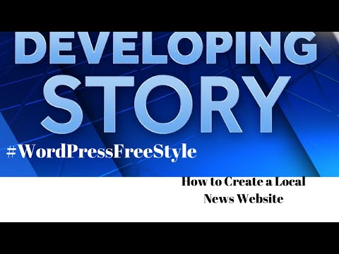 How to create WordPress Websites: Local News Website 2015