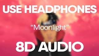 XXXTENTACION - Moonlight (8D Audio) 🎧