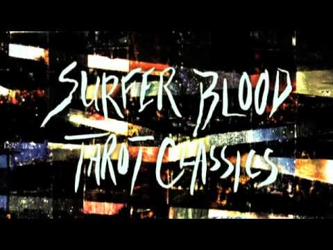 Surfer Blood - Im Not Ready