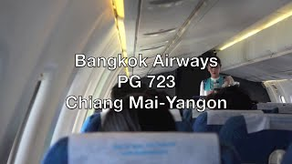 Bangkok Airways ATR 72-500 Flight Report: PG 723 Chiang Mai to Yangon
